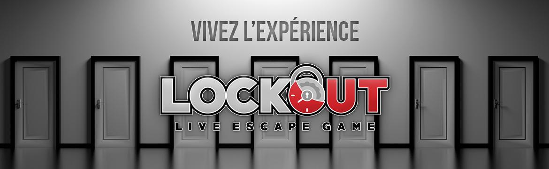Vivez l'expérience Lockout Game.
